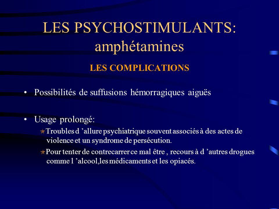 LES PSYCHOSTIMULANTS: amphétamines
