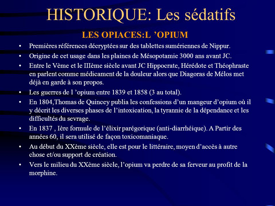 HISTORIQUE: Les sédatifs