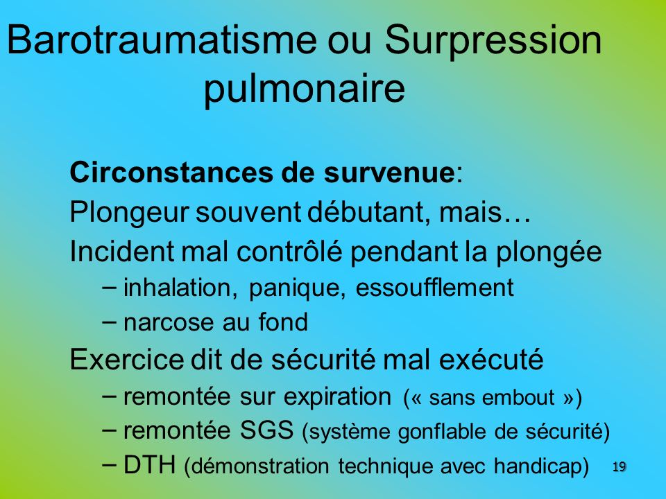 Barotraumatisme ou Surpression pulmonaire
