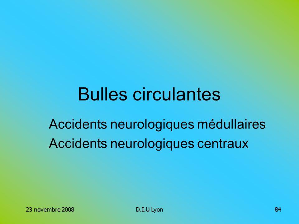 Accidents neurologiques médullaires Accidents neurologiques centraux