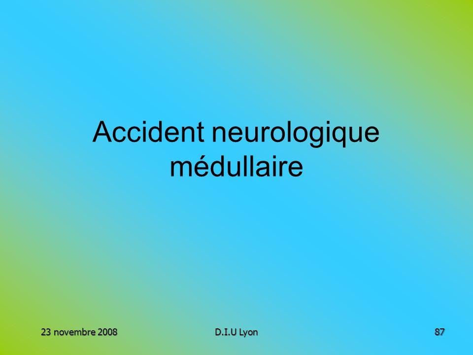 Accident neurologique médullaire