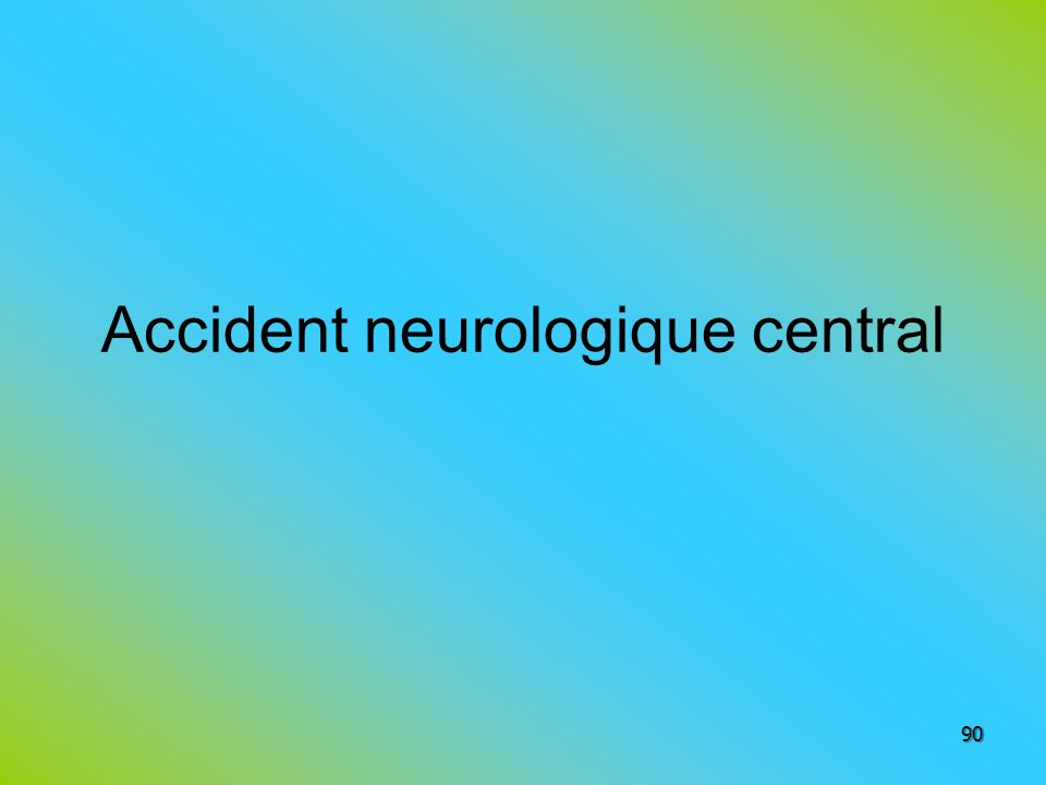Accident neurologique central