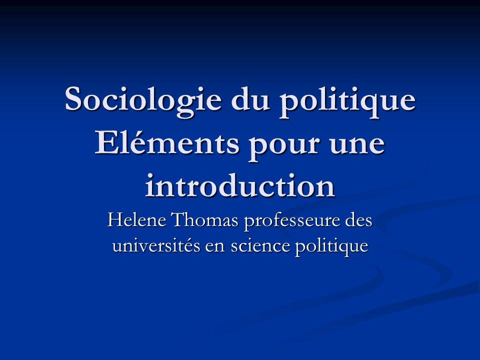 Sociologie du politique Eléments pour une introduction