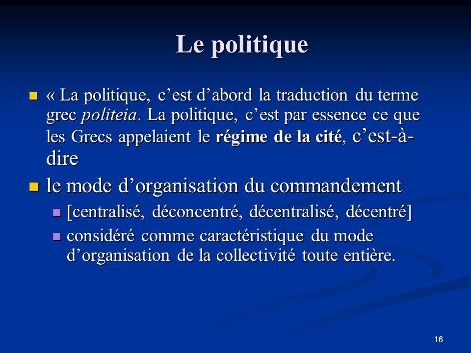 Le politique le mode d'organisation du commandement