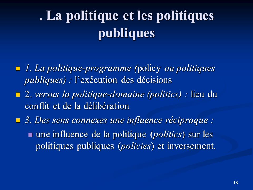 . La politique et les politiques publiques