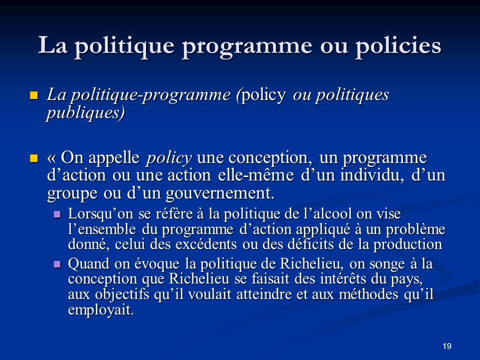 La politique programme ou policies