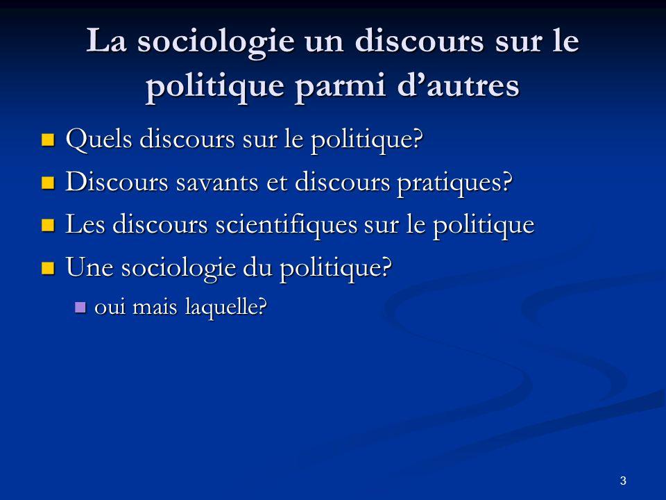 La sociologie un discours sur le politique parmi d'autres