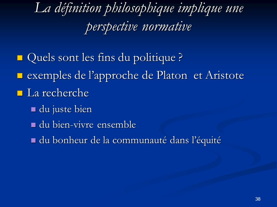 La définition philosophique implique une perspective normative