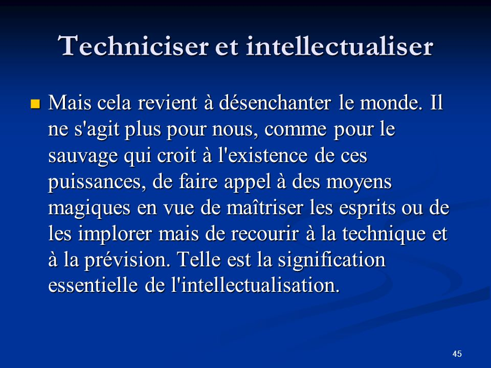 Techniciser et intellectualiser