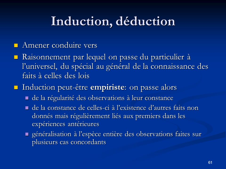 Induction, déduction Amener conduire vers