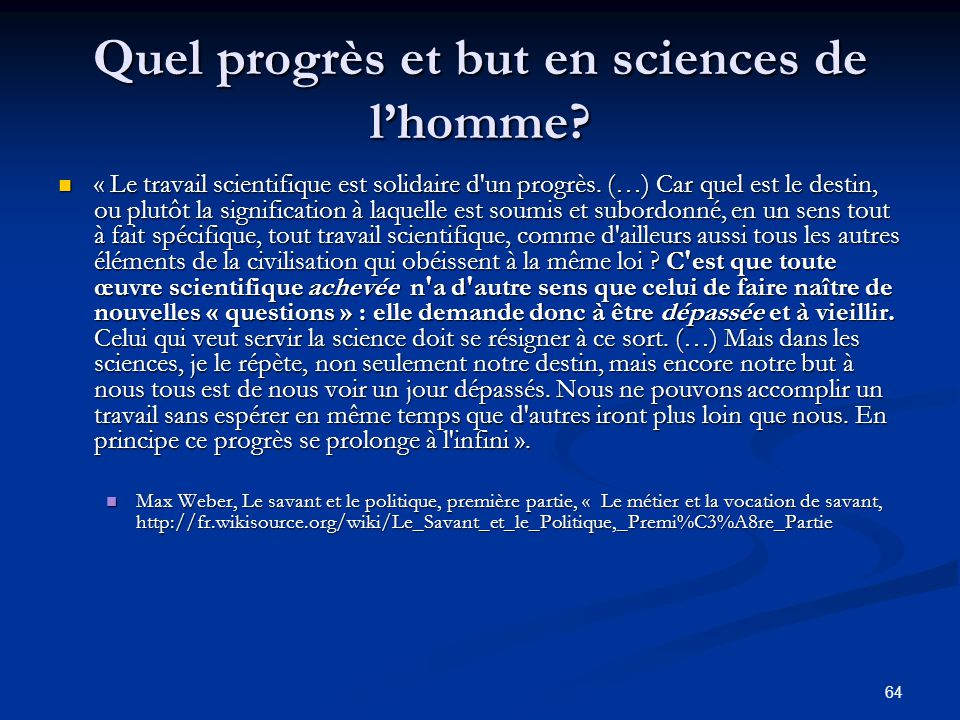 Quel progrès et but en sciences de l'homme