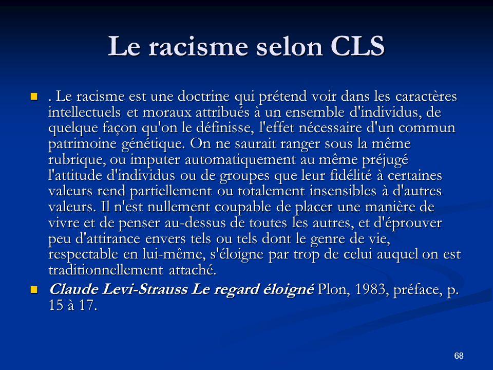 Le racisme selon CLS