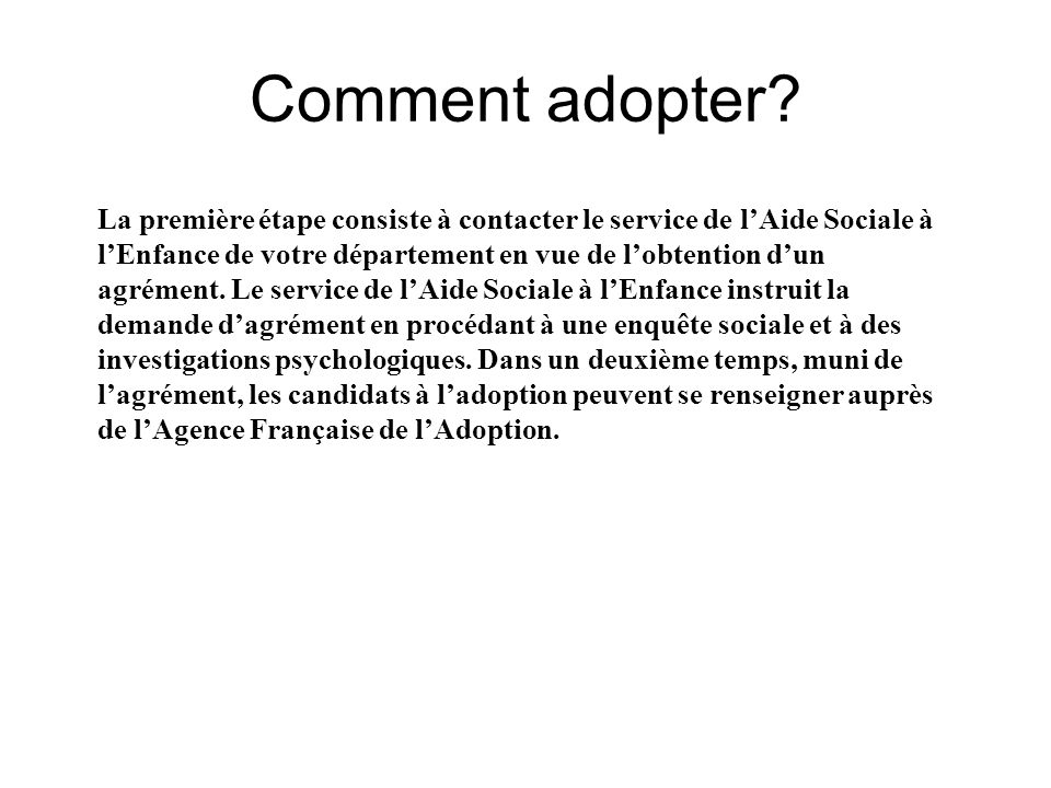 Comment adopter