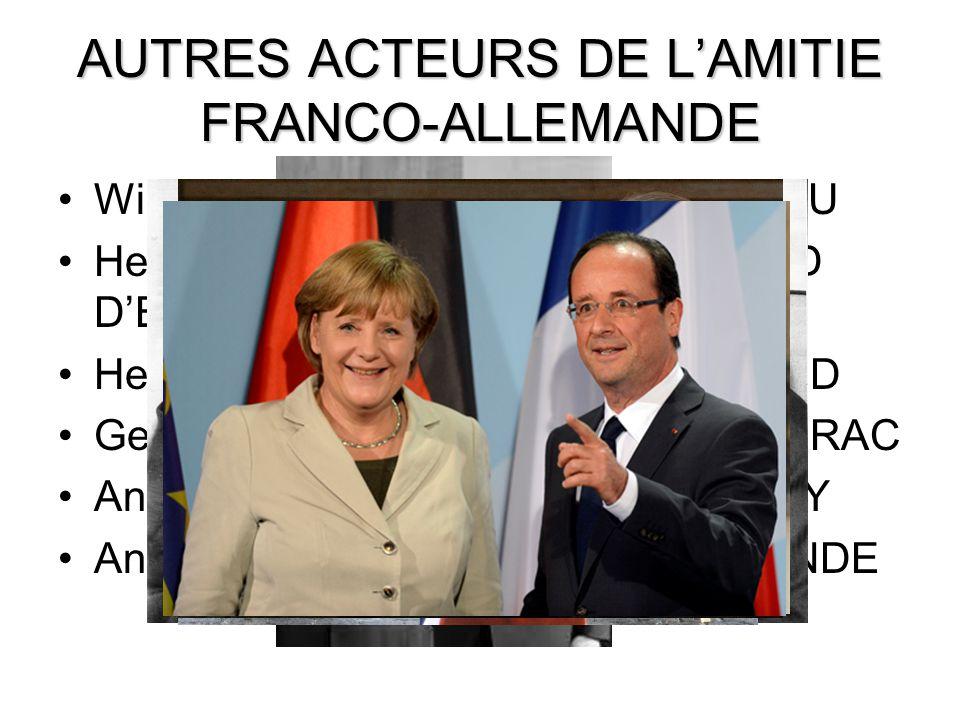 AUTRES ACTEURS DE L'AMITIE FRANCO-ALLEMANDE