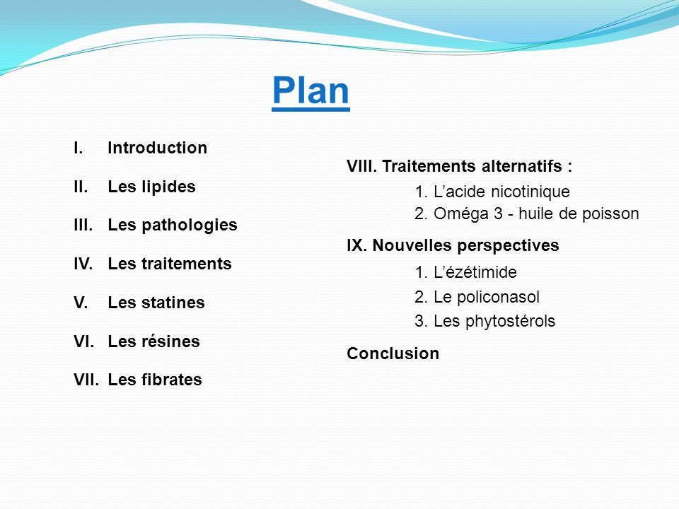 Plan Introduction Les lipides III. Les pathologies IV. Les traitements