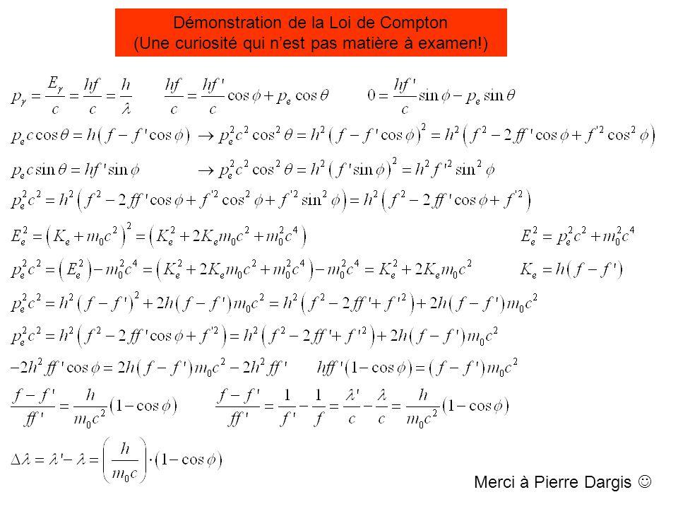 Démonstration de la Loi de Compton (Une curiosité qui n'est pas matière à examen!)
