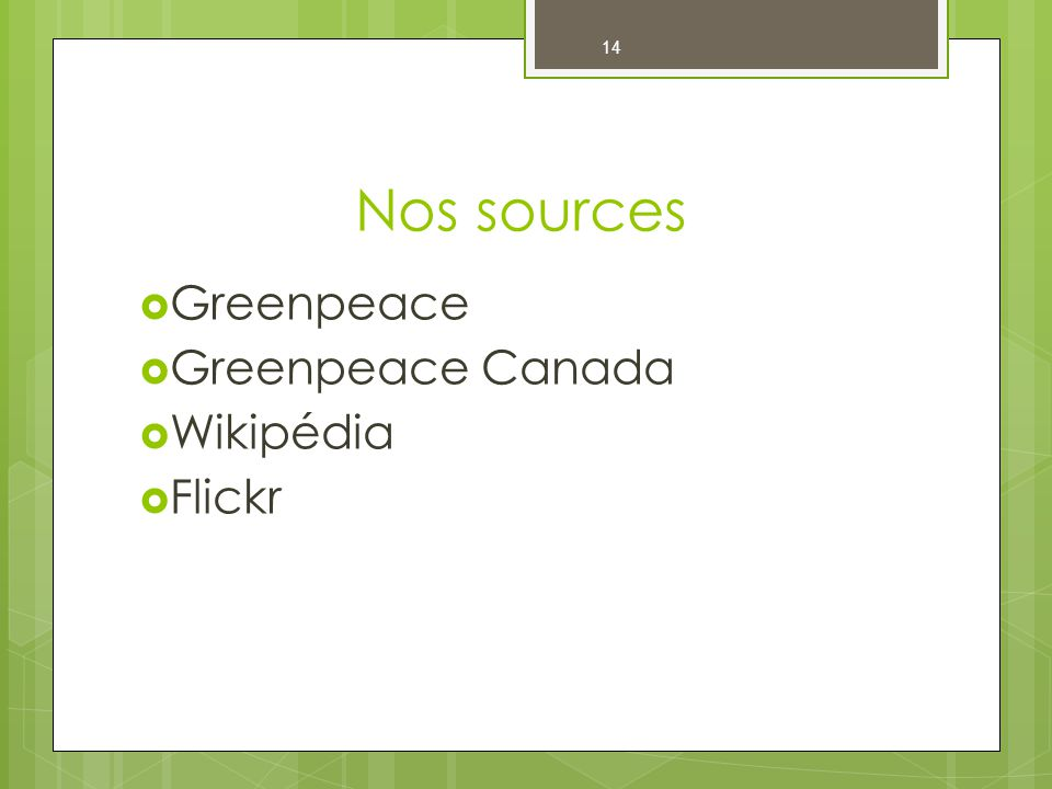 Nos sources 14 Greenpeace Greenpeace Canada Wikipédia Flickr