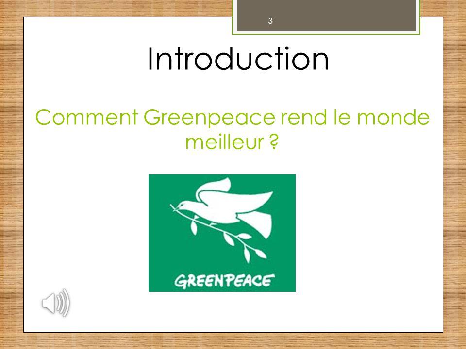 Comment Greenpeace rend le monde meilleur