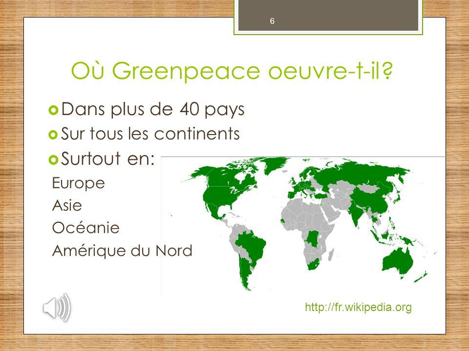 Où Greenpeace oeuvre-t-il