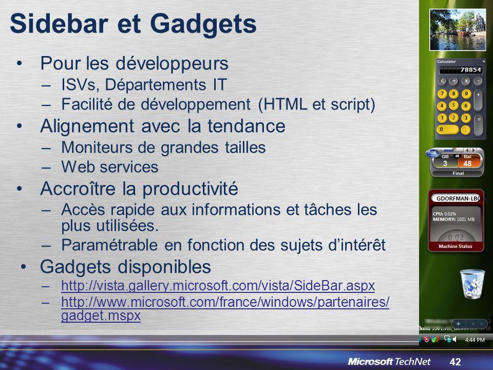 Sidebar et Gadgets Pour les développeurs Alignement avec la tendance