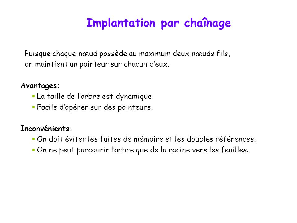 Implantation par chaînage