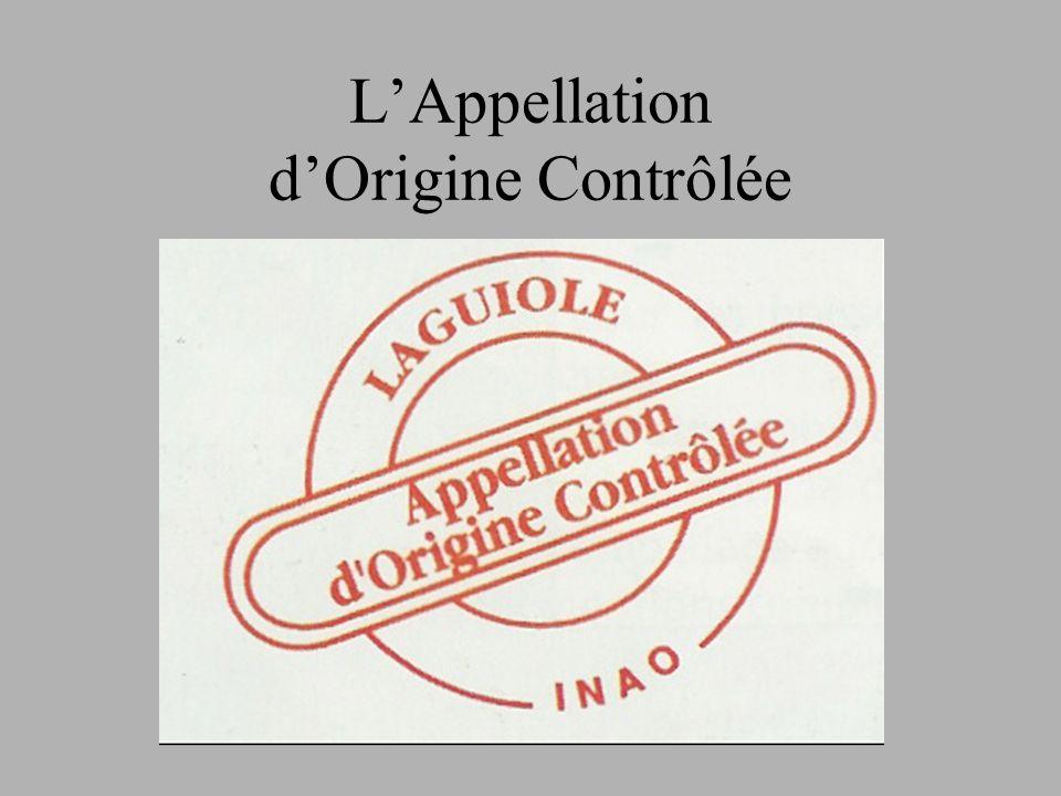 L'Appellation d'Origine Contrôlée