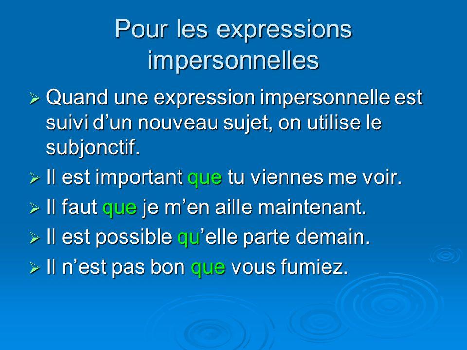 Pour les expressions impersonnelles