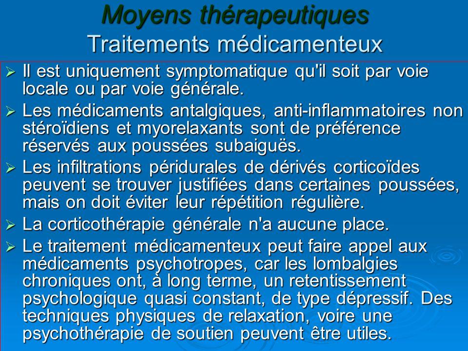 Moyens thérapeutiques Traitements médicamenteux