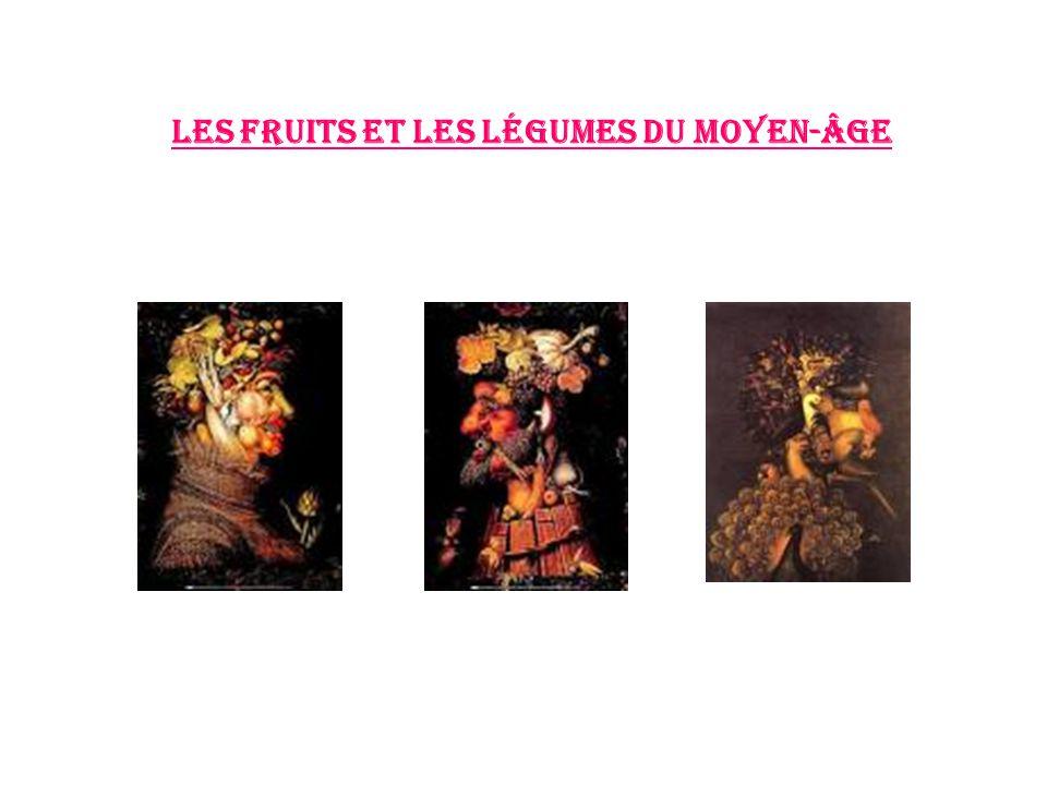 Les fruits et les légumes du moyen-âge