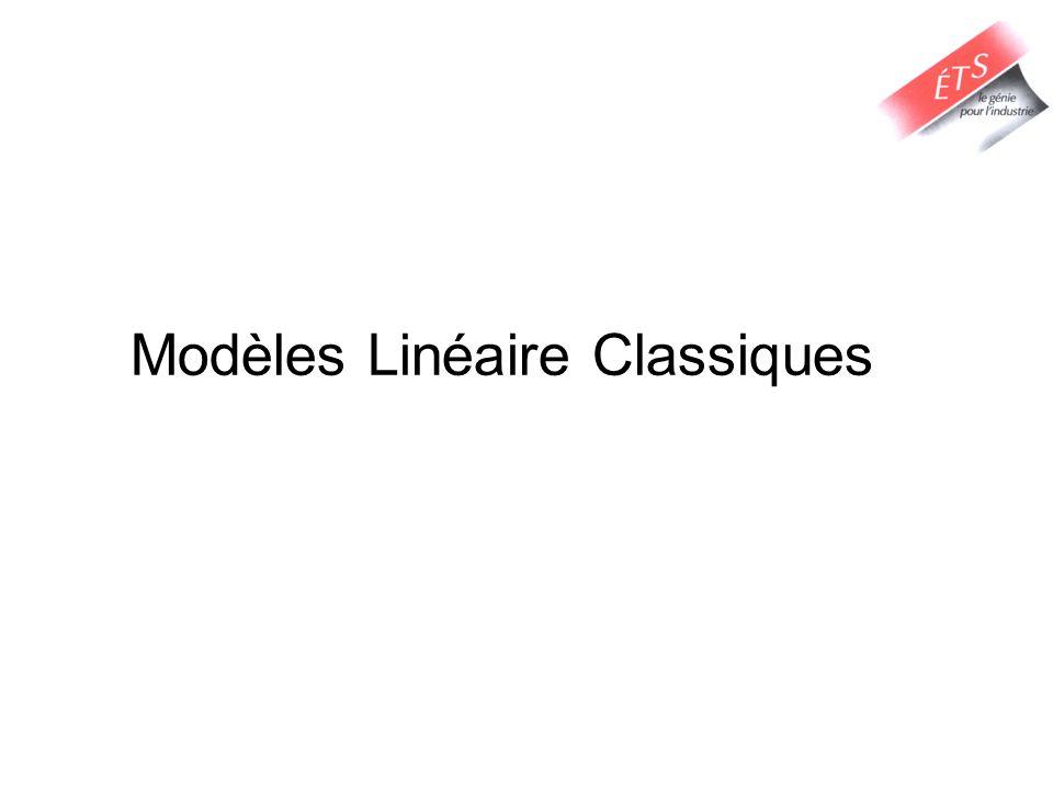 Modèles Linéaire Classiques