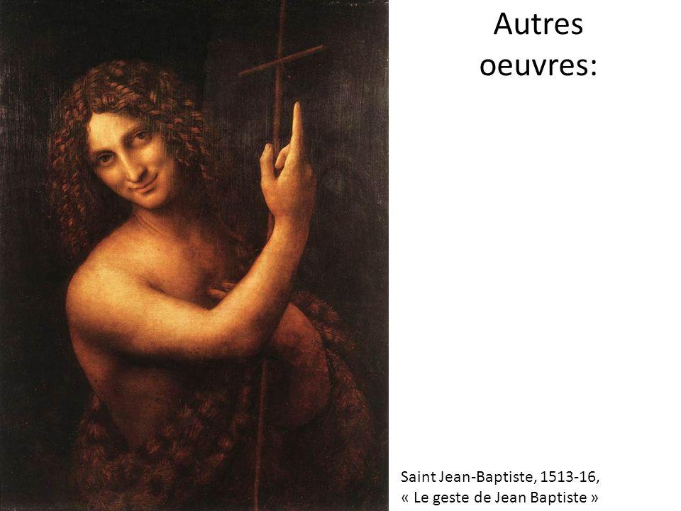 Autres oeuvres: Saint Jean-Baptiste, 1513-16,