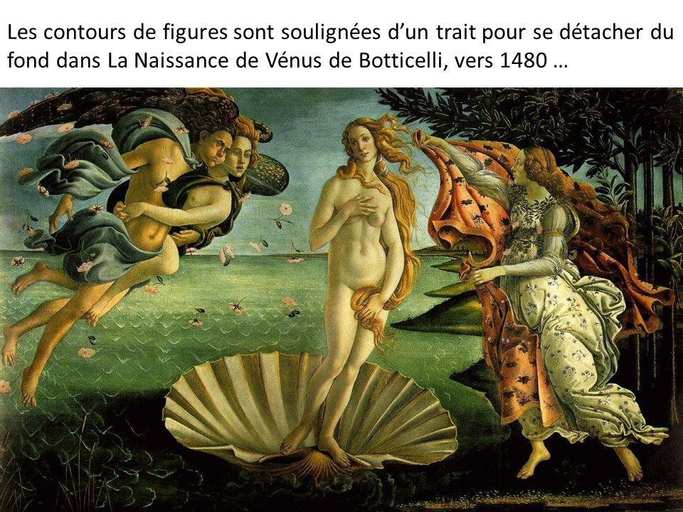 Les contours de figures sont soulignées d'un trait pour se détacher du fond dans La Naissance de Vénus de Botticelli, vers 1480 …