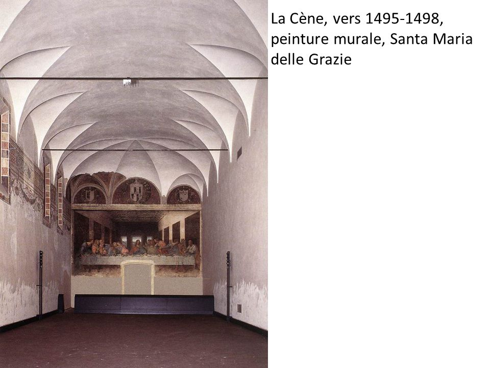 La Cène, vers 1495-1498, peinture murale, Santa Maria delle Grazie