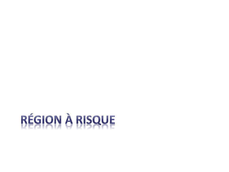 RÉGION À RISQUE