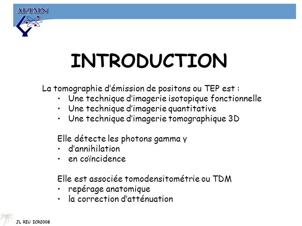 INTRODUCTION La tomographie d'émission de positons ou TEP est :