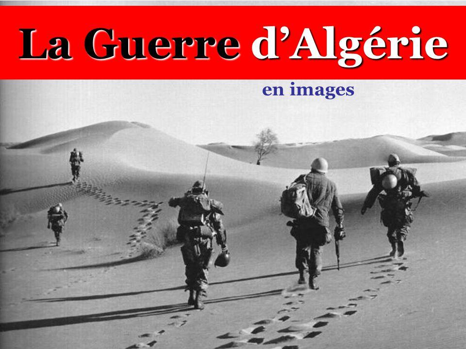 La Guerre d'Algérie en images