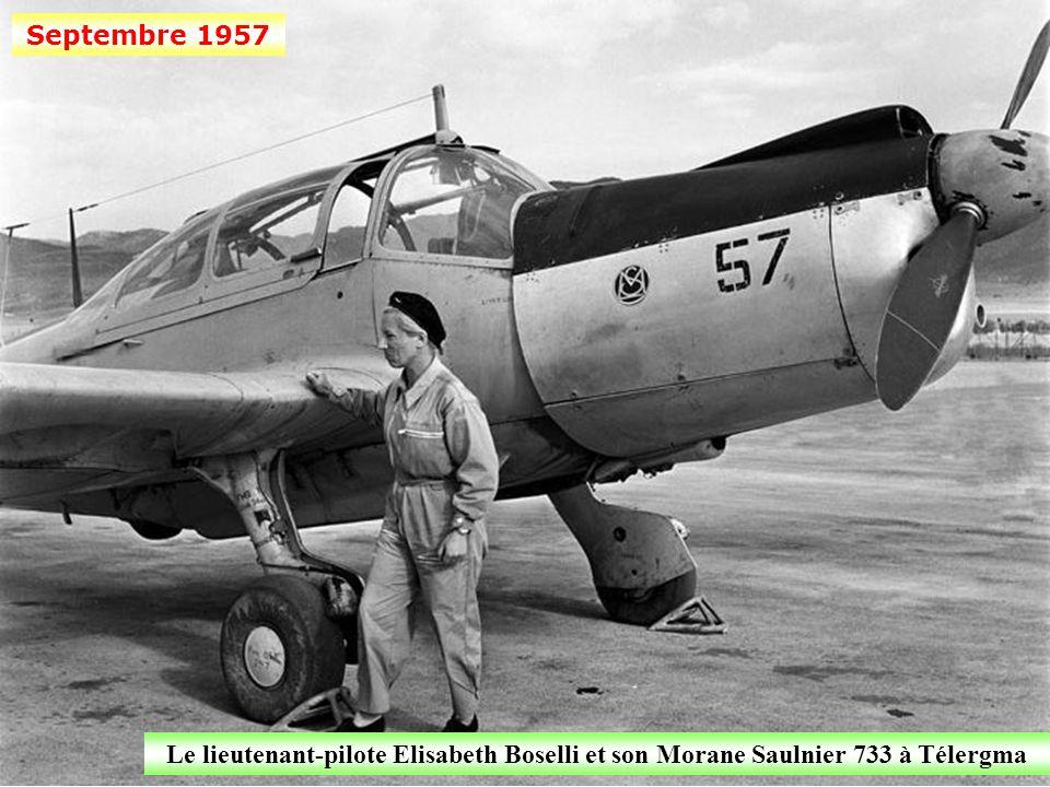 Septembre 1957 Le lieutenant-pilote Elisabeth Boselli et son Morane Saulnier 733 à Télergma