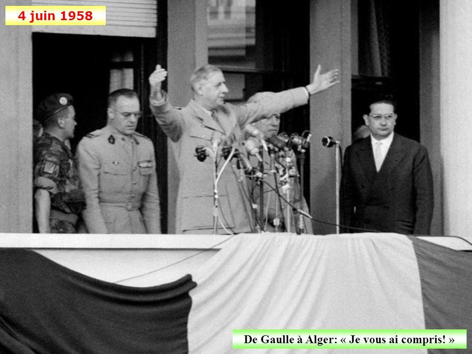De Gaulle à Alger: « Je vous ai compris! »