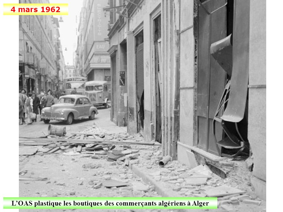 L'OAS plastique les boutiques des commerçants algériens à Alger