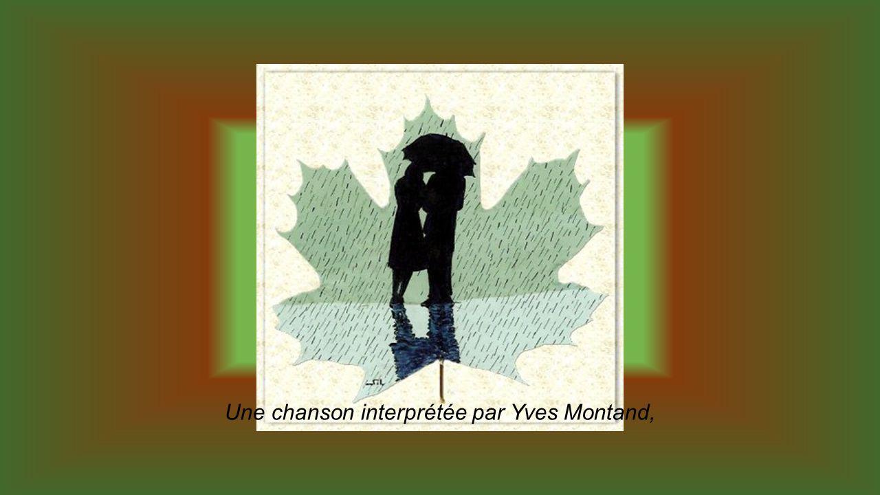 Une chanson interprétée par Yves Montand,
