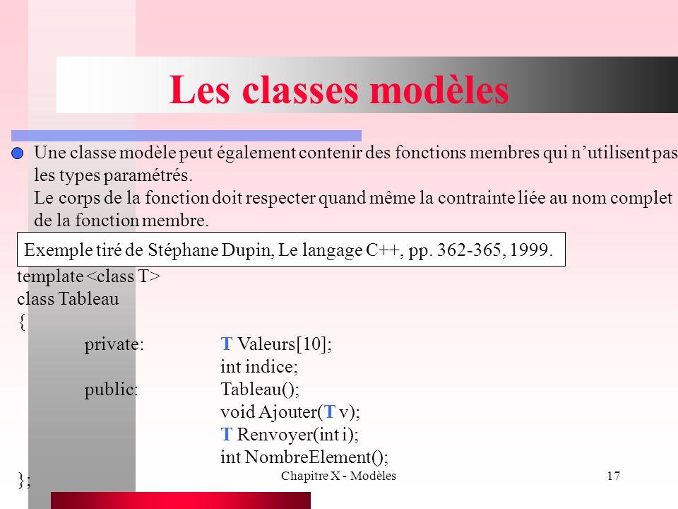 Les classes modèles Une classe modèle peut également contenir des fonctions membres qui n'utilisent pas.