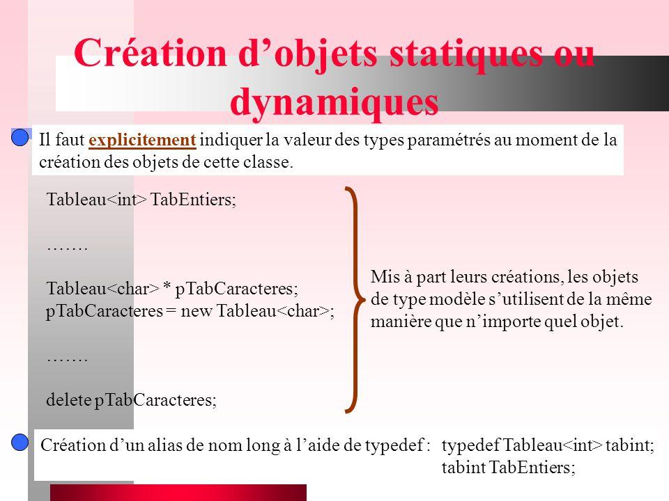 Création d'objets statiques ou dynamiques