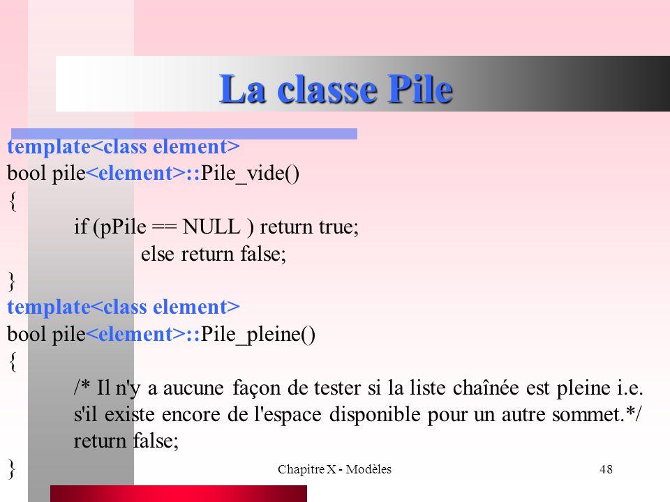 La classe Pile template<class element>