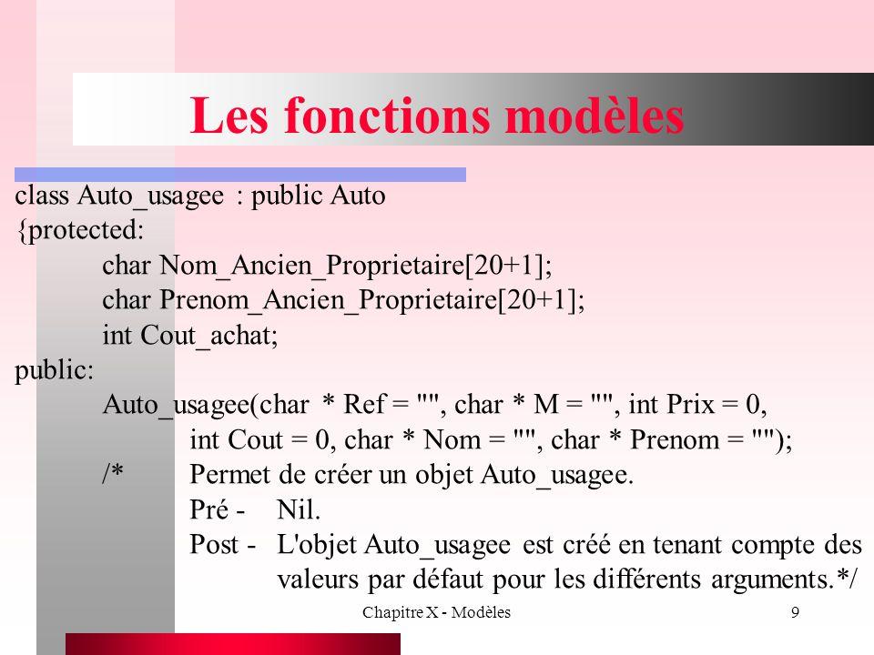 Les fonctions modèles class Auto_usagee : public Auto {protected: