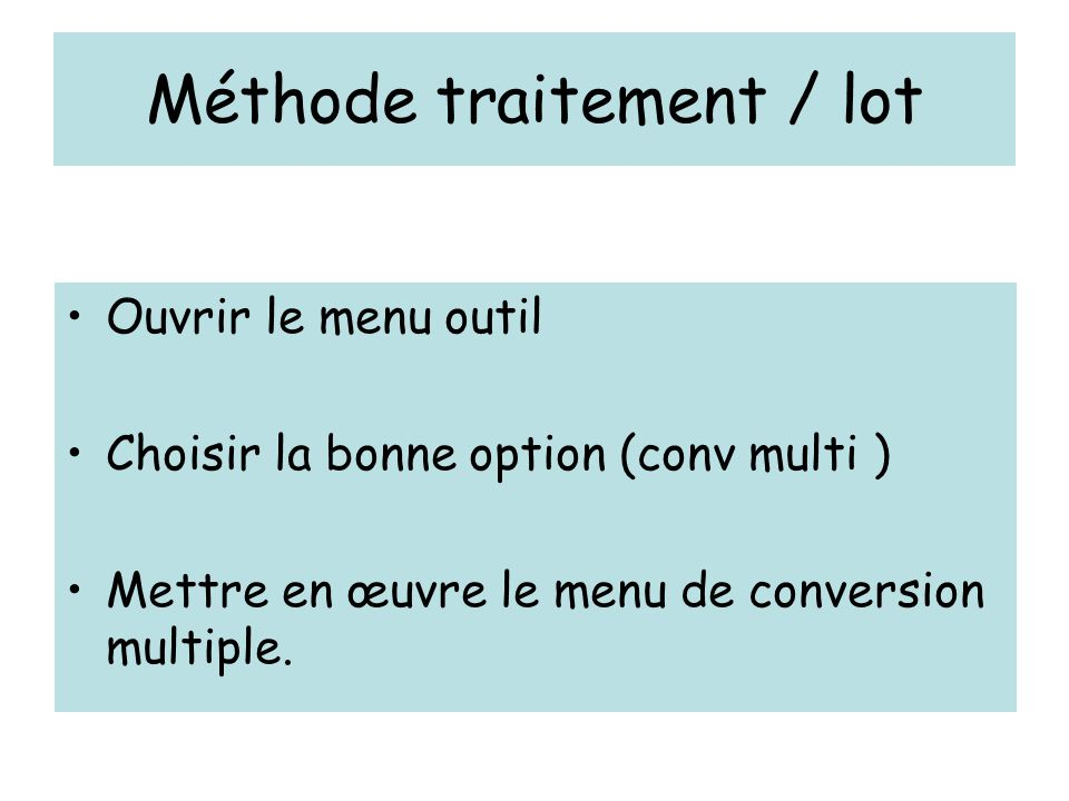 Méthode traitement / lot
