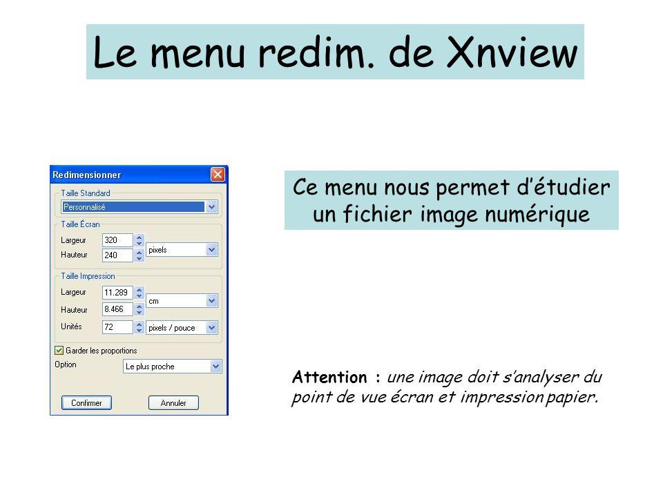 Ce menu nous permet d'étudier un fichier image numérique