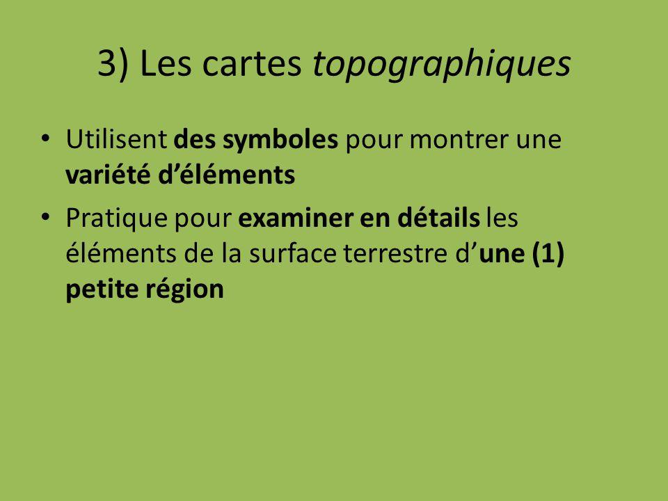 3) Les cartes topographiques