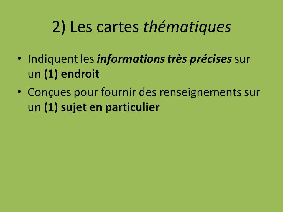 2) Les cartes thématiques