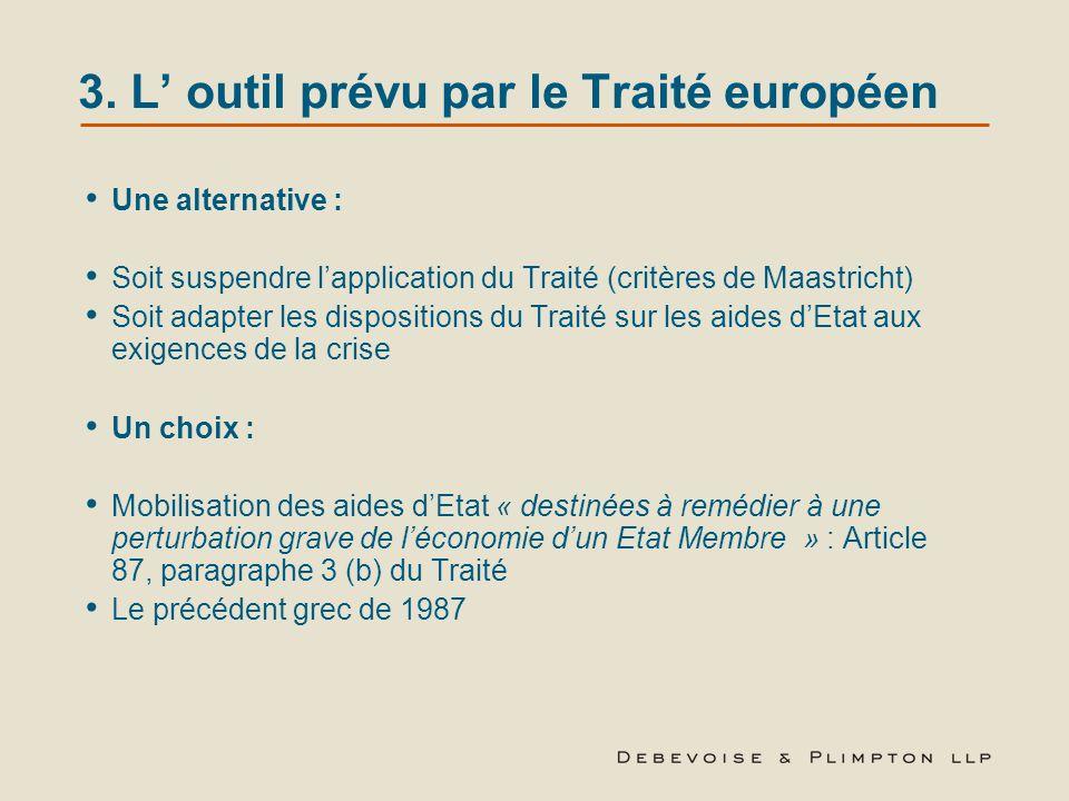 3. L' outil prévu par le Traité européen