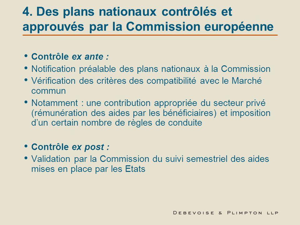 4. Des plans nationaux contrôlés et approuvés par la Commission européenne